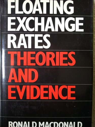 9780043381342: Floating Exchange Rates: Theories and Evidence
