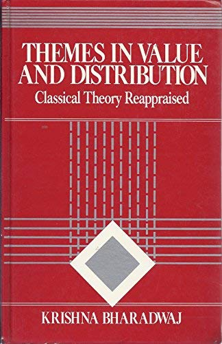 9780043381489: Themes in Value and Distribution: Classical Theory Reappraised (Studies in International Political Economy)