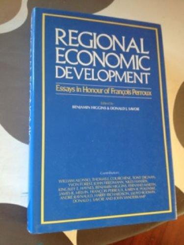 9780043381557: Regional Economic Development: Essays in Honour of Francois Perroux