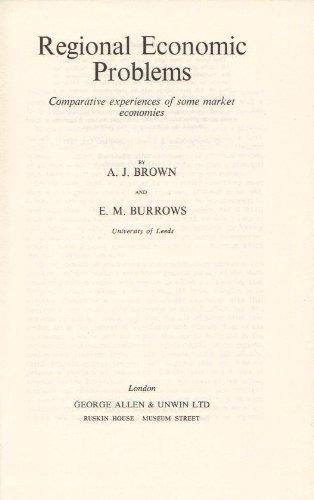 9780043390108: Regional Economic Problems: Comparative Experiences of Some Market Economies (Study in Economics)