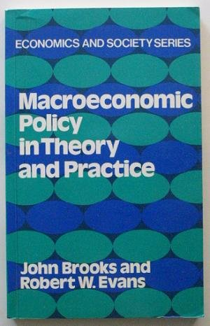 9780043390139: Macroeconomic Policy in Theory and Practice (Economics and society series ; no 6)