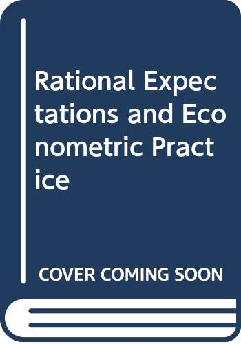 9780043390184: Rational Expectations and Econometric Practice