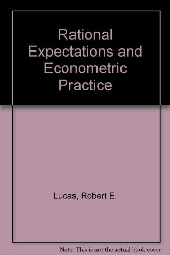 9780043390191: Rational Expectations and Econometric Practice