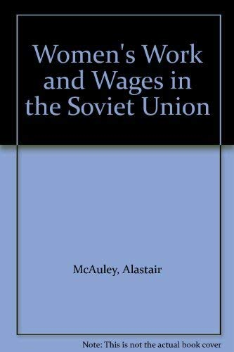 9780043390207: Women's Work and Wages in the Soviet Union