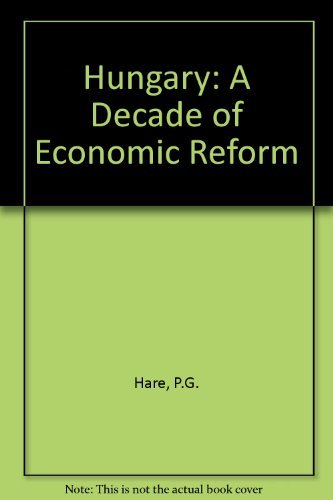 9780043390214: Hungary: A Decade of Economic Reform