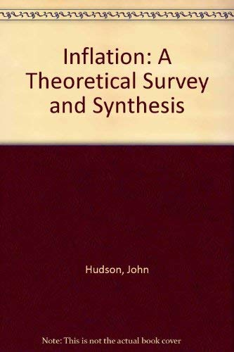 9780043390252: Inflation: A Theoretical Survey and Synthesis