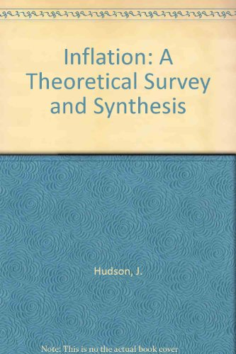9780043390344: Inflation: A Theoretical Survey and Synthesis
