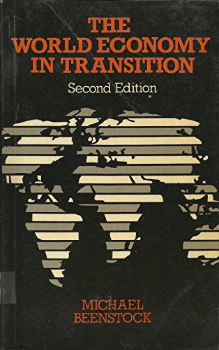 The World Economy in Transition: Beenstock, Michael