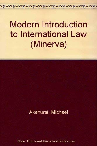 9780043410059: Modern Introduction to International Law (Minerva)