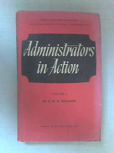 9780043500125: Administrators in Action: v. 1 (Royal Institute of Public Administration)
