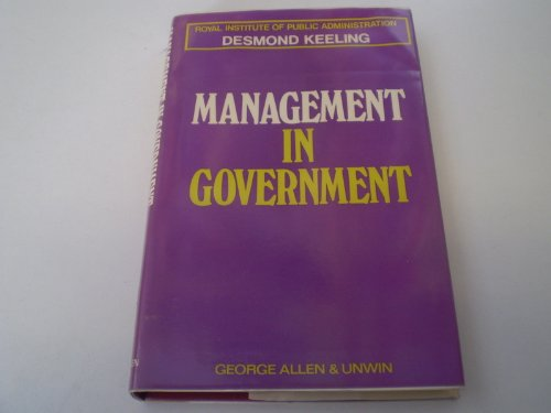 9780043500330: Management in Government (Royal Institute of Public Administration)