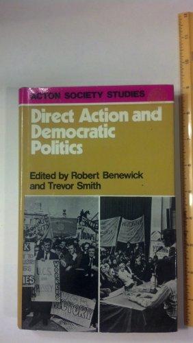 9780043500408: Direct Action and Democratic Politics (Acton Society studies, 1)