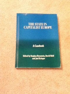 9780043500590: The State in Capitalist Europe: A Casebook (Casebook series on European politics & society)