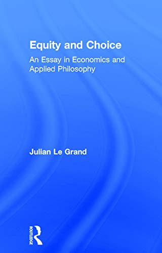 9780043500651: Equity and Choice: An Essay in Economics and Applied Philosophy