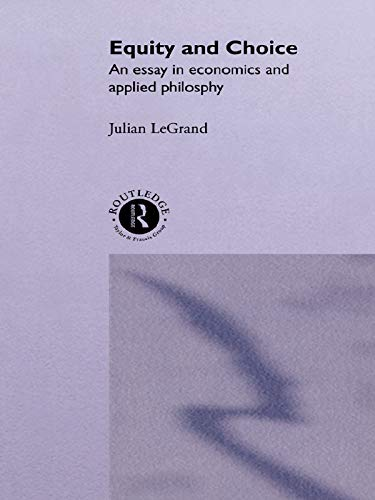 9780043500668: Equity and Choice: An Essay in Economics and Applied Philosophy