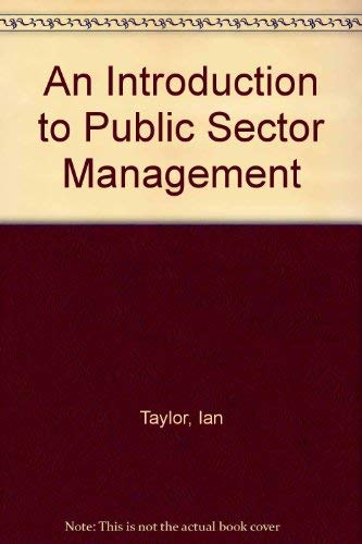 9780043500774: An Introduction to Public Sector Management