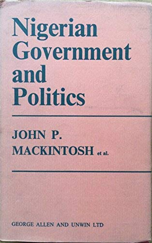 9780043510087: Nigerian Government and Politics