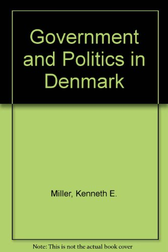 9780043510223: Government and Politics in Denmark