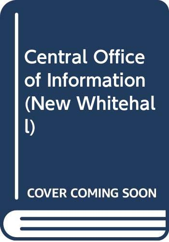 9780043510353: Central Office of Information (The New Whitehall Series)