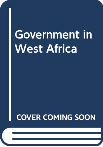 9780043510599: Government in West Africa