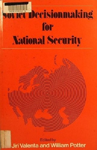 9780043510650: Soviet Decision-making for National Security