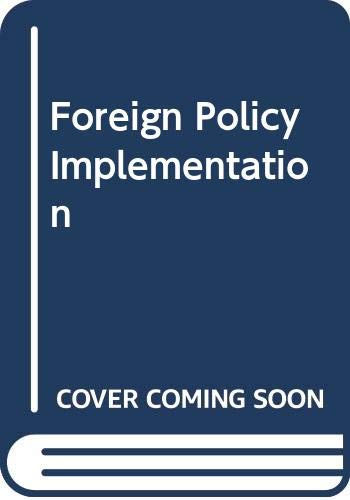 9780043510667: Foreign Policy Implementation