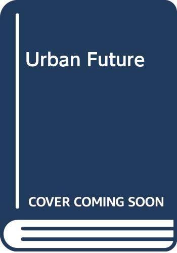9780043520345: Urban Future (Urban and regional studies)