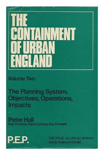 9780043520413: Containment of Urban England: The Planning System, Objectives, Operations, Impacts v. 2 (P.E.P.)