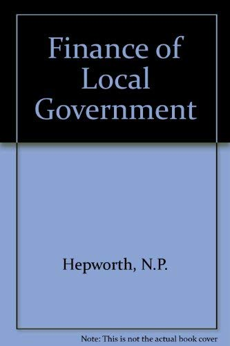 9780043520635: Finance of Local Government (The New local government series ; no. 6)