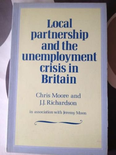 9780043522202: Local Partnership and the Unemployment Crisis in Britain (New Local Government)
