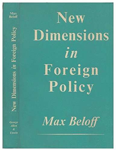 9780043540015: New Dimensions in Foreign Policy