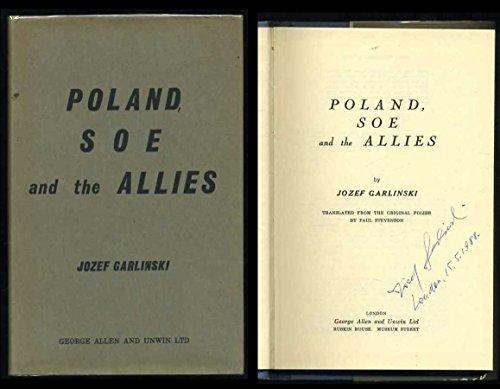 Poland, S.O.E. and the Allies: Garlinski, Jozef