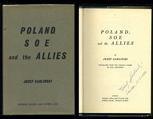Poland, S.O.E. and the Allies (9780043550069) by Josef Garlinski