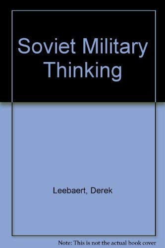 9780043550144: Soviet Military Thinking