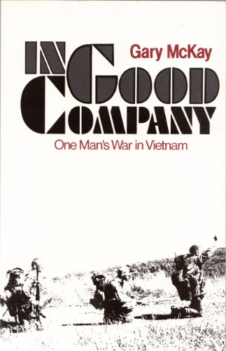 9780043550281: In Good Company: One Man's War in Vietnam