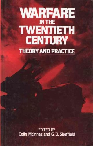 9780043550342: Warfare in the Twentieth Century: Theory and Practice