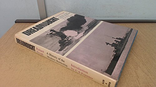 9780043590041: Dreadnought: A history of the modern battleship