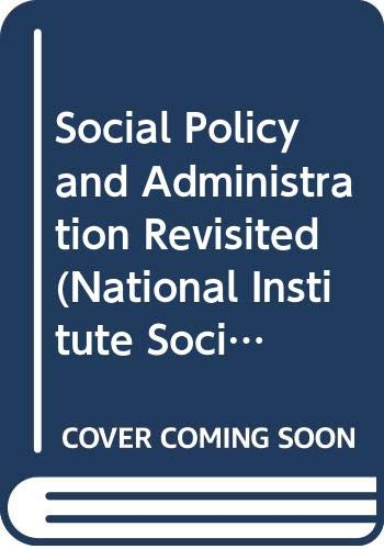 9780043600375: Social Policy and Administration Revisited (National Institute Social Services Library)
