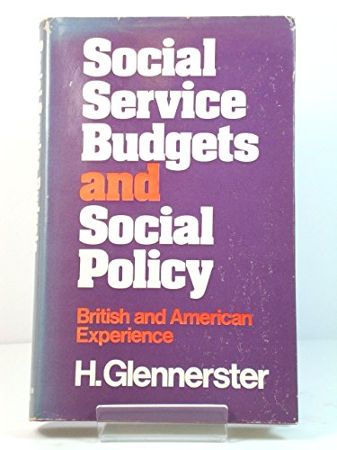 9780043600399: Social Service Budgets and Social Policy
