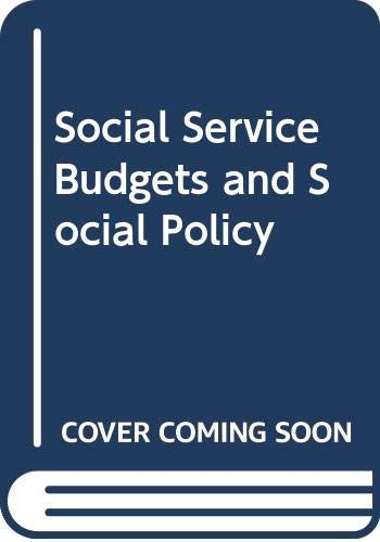 9780043600429: Social Service Budgets and Social Policy