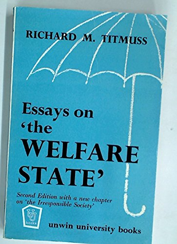essays on the welfare state by titmuss richard m abebooks essays on the welfare state richard
