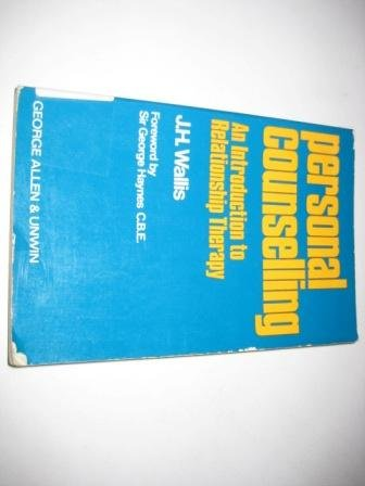 9780043610169: Personal Counselling: Introduction to Relationship Therapy