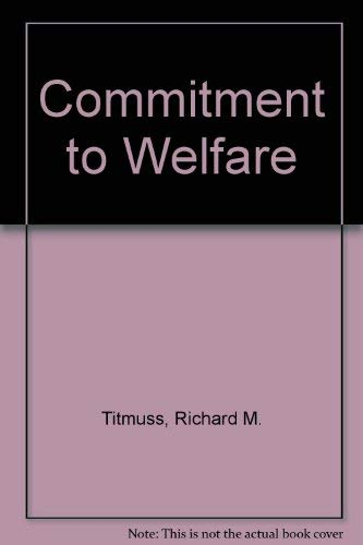 9780043610206: Commitment to Welfare