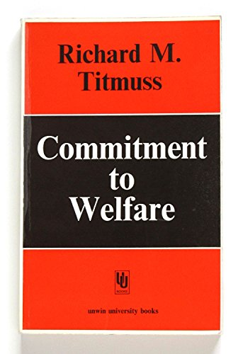 9780043610213: Commitment to Welfare