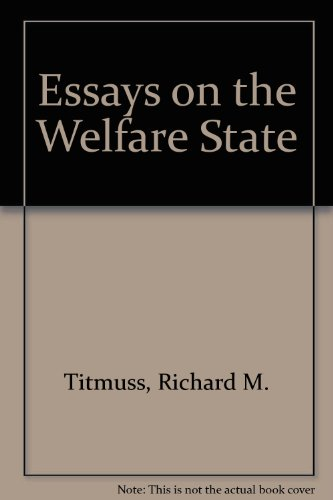 English Essays For Students Essays On The Welfare State  By Richard Morris Titmuss Argumentative Essay Thesis Examples also English Sample Essays Richard M Titmuss Used Books Rare Books And New Books  Bookfindercom Topics For Proposal Essays