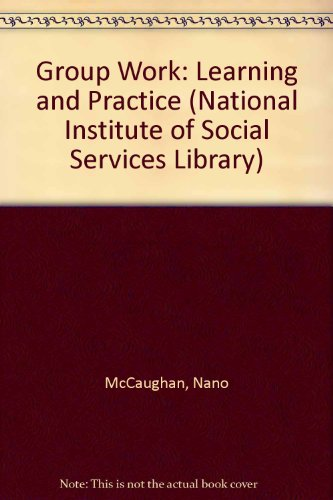 Group Work: Learning and Practice: McCaughan, Nano