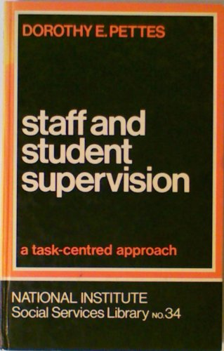 9780043610336: Staff and Student Supervision: A Task Centred Approach (National Institute of Social Services Library)