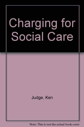 9780043610411: Charging for Social Care (National Institute social services library)