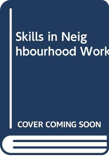 9780043610435: Skills in Neighbourhood Work (National Institute social services library)