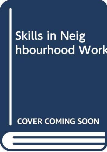 9780043610435: Skills in Neighbourhood Work